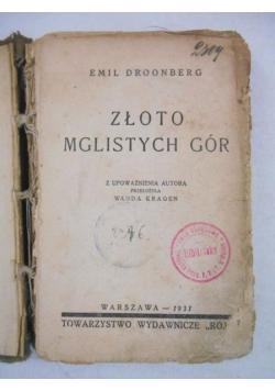 Złoto mglistych gór, 1931 r.