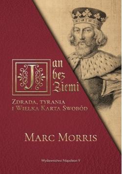 Jan bez Ziemi Zdrada tyrania i Wielka Karta Swobód