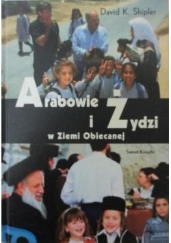 Arabowie i Żydzi w Ziemi Obiecanej