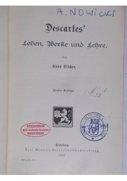 Descartes' Leben, Werke und Lehre, 1912 r.