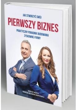 Jak stworzyć swój pierwszy biznes?