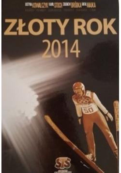 Złoty rok 2014