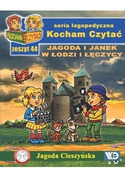 Kocham Czytać Zeszyt 44 Jagoda i Janek w Łodzi i Łęczycy