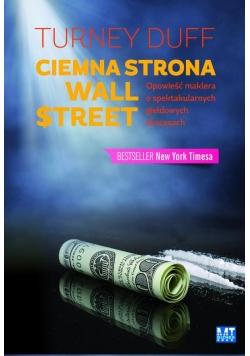 Ciemna strona Wall-Street.Opowieść maklera  o ...