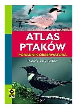 Atlas ptaków. Poradnik obserwatora  RM
