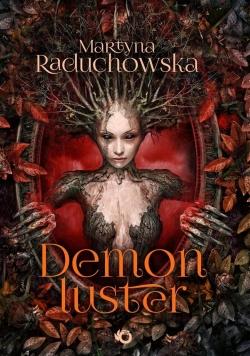 Demon Luster, Nowa