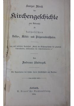 Kuzer Abril Kirchengeschichte zum Gebruche, 1884r.