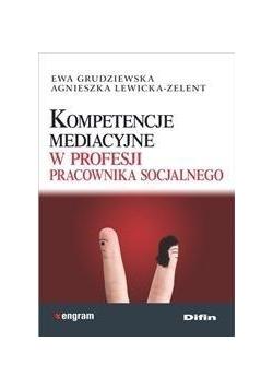 Kompetencje mediacyjne w profesji pracownika socj.
