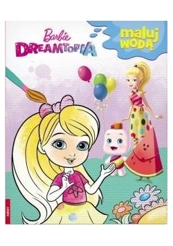 Maluj wodą. Barbie Dreamtopia