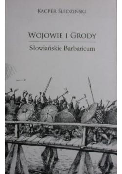 Wojowie i grody