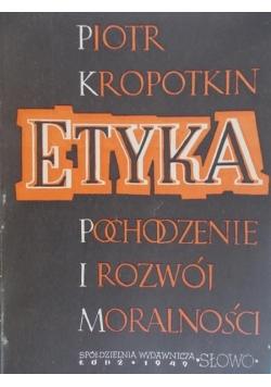 Etyka. Pochodzenie i rozwój moralności, 1949 r.