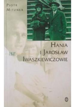 Hania i Jarosław Iwaszkiewiczowie