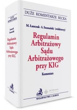 Regulamin Arbitraż.Sądu Arbitraż. przy KIG.Koment.
