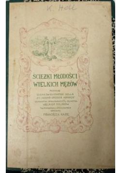 Ścieżki młodości wielkich mężów, 1929 r.