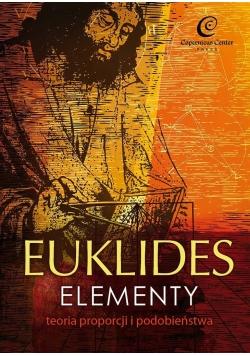 Euklides. Elementy. Teoria proporcji.. w.2017