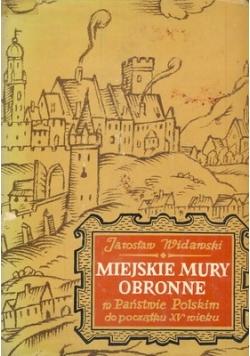 Miejskie mury obronne  w panstwie Polskim do poczatku XV wieku