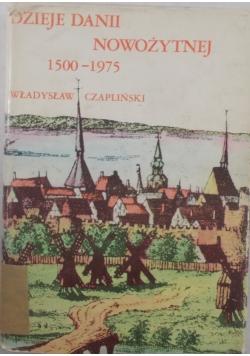 Dzieje Danii nowożytnej 1500-1975