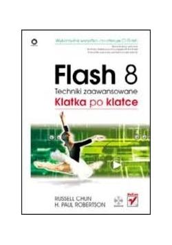 Flash 8. Techniki zaawansowane