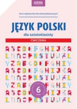 Język polski dla szóstoklasisty ćwiczenia