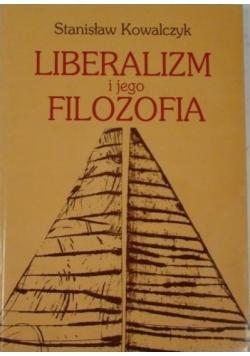 Liberalizm i jego filozofia