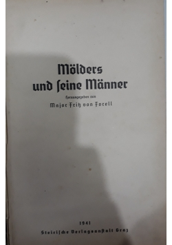 Molders und leine Manner, 1941 r.