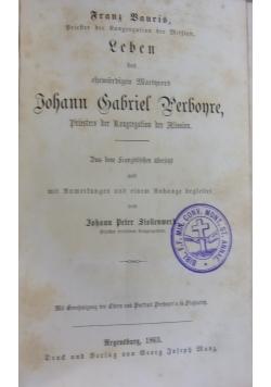 Leben des ehrwürdigen Martyres Johann Gabriel Perboyre, 1863 r.