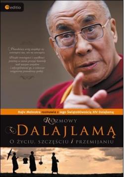 Rozmowy z Dalajlamą. O życiu, szczęściu i...