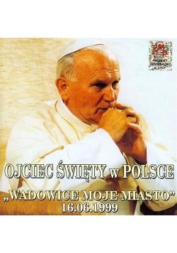 Ojciec Święty w Polsce CD