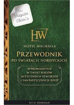 Hotel Walhalla. Przewodnik po nordyckich światach