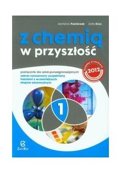 Z chemią w przyszłość 1 Podręcznik Zakres rozszerzony