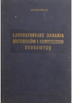 Laboratoryjne badania materiałów i nawierzchni drogowych