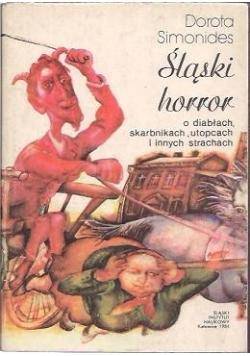 Śląski horror o diabłach, skarbnikach, utopcach, i innych starchach