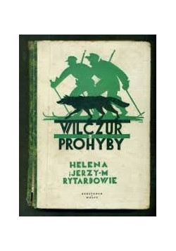Wilczur z Prohyby, 1935 r.