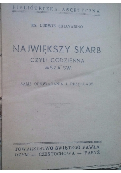 Największy skarb czyli codzienna msza św., 1937 r