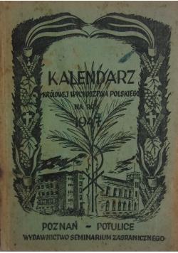 Kalendarz Królowej Wychodztwa Polskiego na rok 1947, 1946r.
