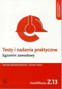 Testy i zad. prakt. Tech. BHP kwal. Z.13