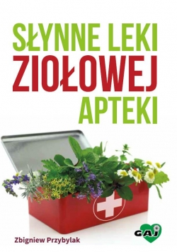 Słynne leki ziołowej apteki w.2016