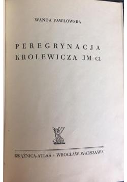 Peregrynacja królewicza JM-ci, 1947 r.