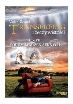 Transerfing rzeczywistości T.8 Forum marzeń..