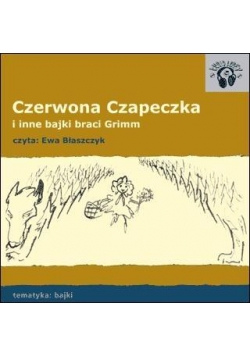 Czerwona Czapeczka. Bajki Audio CD
