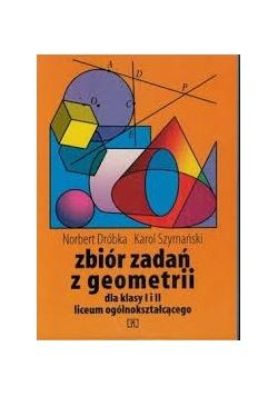 Zbiór zadań z geometrii dla klasy I, II liceum ogólnokształcącego