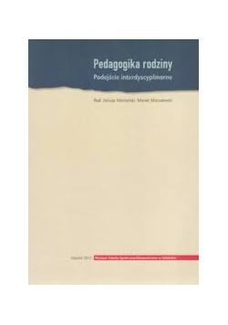 Pedagogika rodziny  podejście interdyscyplinarne