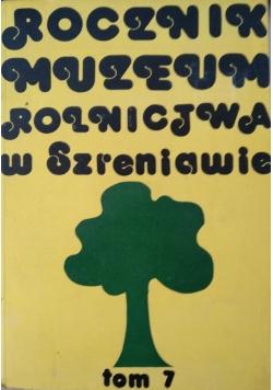 Rocznik Muzeum Rolnictwa w Szreniawie