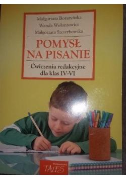 Pomysł na pisanie- Ćwiczenia redakcyjne dla klas IV-VI
