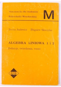 Algebra liniowa 1 i 2