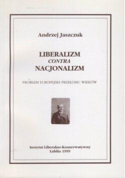Liberalizm contra nacjonalizm