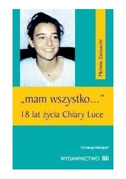 """""""Mam wszystko..."""" 18 lat życia Chiary Luce"""