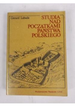Studia nad początkami państwa polskiego