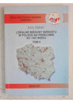 Lokalne bieguny wzrostu w Polsce na przełomie XX i XXI wieku, tom II