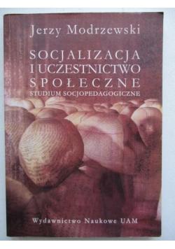 Socjalizacja i uczestnictwo społeczne